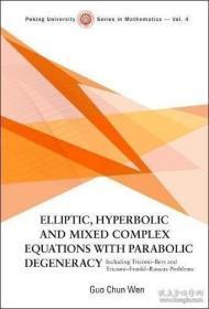 【包邮】Elliptic, Hyperbolic And Mixed Complex Equations With Parabolic Degeneracy