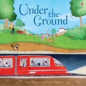 Under the Ground在地面下(精装绘本)(3-6)岁