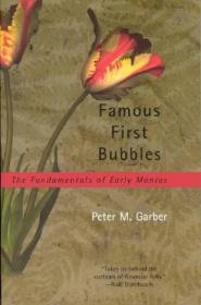 Famous First Bubbles:The Fundamentals of Early Manias