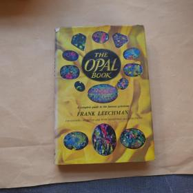 The Opal Book: a Complete Guide to the Famous Gemstone