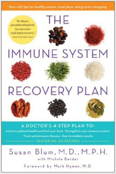 The Immune System Recovery Plan  A Doctor's 4-St