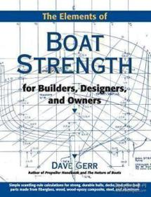 The Elements Of Boat Strength-船的强度要素 /Dave Gerr International Mar...