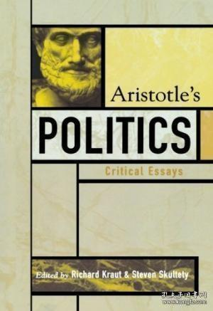 Aristotle's Politics:Critical Essays (Critical Essays on the Classics)