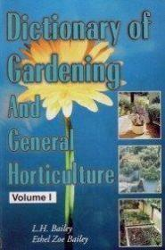 Dictionary of Gardening and General Horticulture  2 Vols