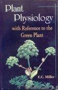 Plant Physiology with Reference to the Green Plant  3 Vols (Second Edition)