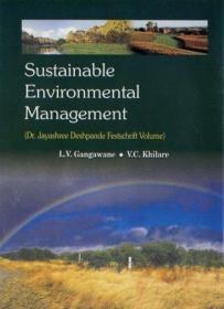 Sustainable Environmental Management (Dr. Jayashree Deshpande Festschrift Volume)