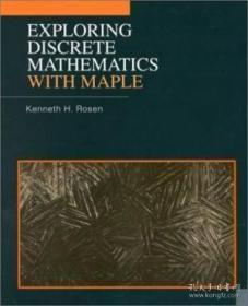 Exploring Discrete Mathematics With Maple-用Maple探索离散数学 /John S. Devitt; T... Mcgraw-hill Colle...