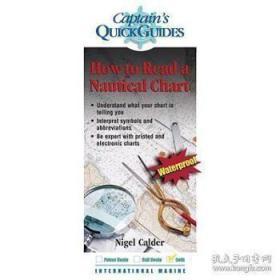 How to Read a Nautical Chart: A Captain's ...-如何阅读海图:船长。。。 /Nigel Calder International Mar...