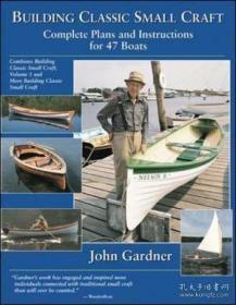 Building Classic Small Craft-建造经典小艇 /John Gardner International Mar...