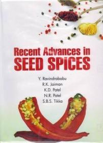 Recent Advances in Seed Spices