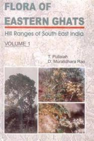 Flora of Eastern Ghats: Hill Ranges of South East India  Volume 1 (Ranunculaceae Moringaceae)