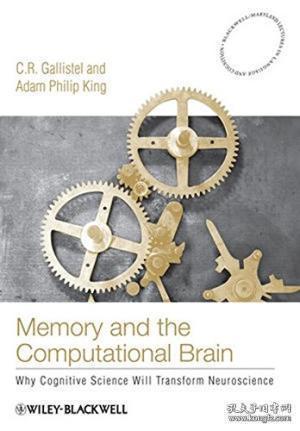 MemoryandtheComputationalBrain:WhyCognitiveSciencewillTransformNeuroscience