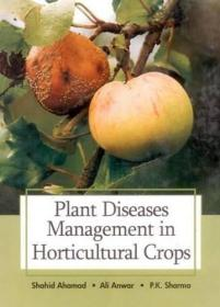 Plant Diseases Management in Horticultural Crops