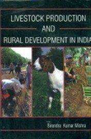 Livestock Production and Rural Development in India