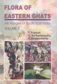 Flora of Eastern Ghats: Hill Ranges of South East India  Volume 3 (Rosaceae to Asteraceae)