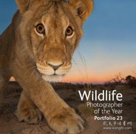 Wildlife Photographer of the Year Portfolio 23-年度最佳野生动物摄影师组合23 /Rosamund Kidman Cox The Natural Histo...