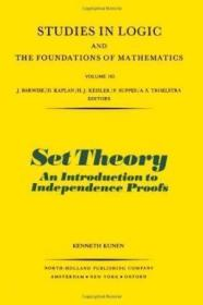 Set Theory:An Introduction to Independence Proofs (Studies in Logic and the Foundations of Mathematics)