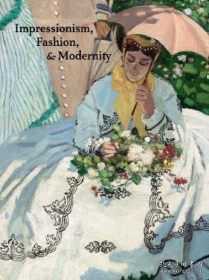 Impressionism,Fashion,andModernity