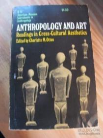 Anthropology And Art-人类学与艺术 /Charlotte M. Otten The Natural Histo...