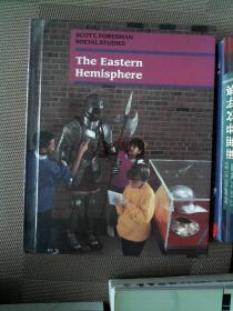 SCOTT FORESMAN SOCIAL STUDIES The Eastern Hemisphere