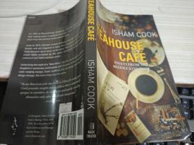 英文原版书 At the Teahouse Cafe: Essays from the Middle Kingdom/ Isham Cook (Author)