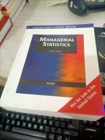 MANAGERIAL STATISTICS A CASE BASED APPROACH/管理统计学——基于案例的方法 ..