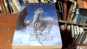 Gib and the Gray Ghost (英语)