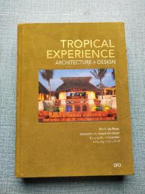 Tropical Experience 热带经验