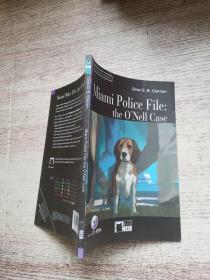 miami police file :the o'nell case