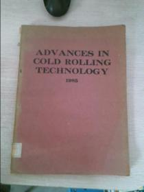 ADVANCES IN COLD ROLLING TECHNOLOGY 1985