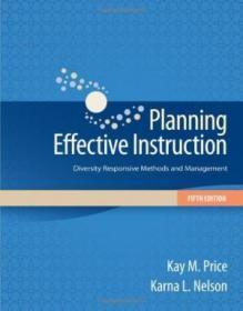 Planning Effective Instruction: Diversity Responsive Methods and Management-规划有效教学:多样性响应方法与管理