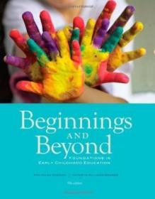 Beginnings and Beyond: Foundations in Early Childhood Education