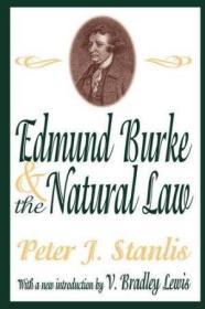 Edmund Burke And The Natural Law-埃德蒙·伯克与自然法