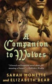 A Companion To Wolves-狼的同伴