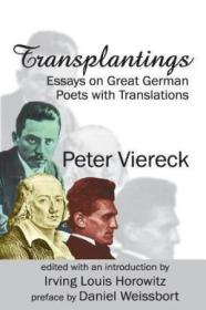 Transplantings: Essays on Great German Poets with Translations-移植