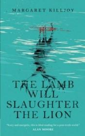 The Lamb Will Slaughter The Lion-羔羊要宰狮子