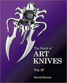 The World of Art Knives Vol. IV