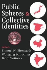 Public Spheres And Collective Identities-公共领域与集体身份