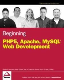 Beginning PHP5, Apache, and MySQL Web Development-开始php5、apache和mysql Web开发