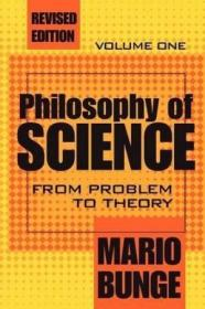Philosophy of Science: Volume 1, From Problem to Theory-科学哲学