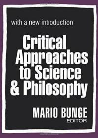 Critical Approaches To Science And Philosophy-科学与哲学的批判方法