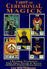 Tarot of Ceremonial Magick: A Pictorial Synthesis of Three Great Pillars of Magick-仪式魔法塔罗牌