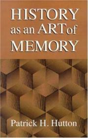 History As An Art Of Memory-历史作为记忆的艺术
