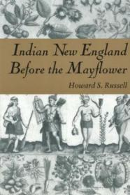 Indian New England Before The Mayflower-五月花前的印度新英格兰