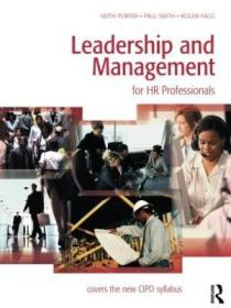Leadership And Management For HR Professionals-人力资源专业人员的领导与管理