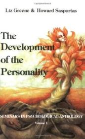 Seminars in Psychological Astrology, Vol. 1: The Development of the Personality