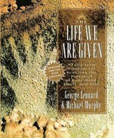 The Life We Are Given-我们被赋予的生命