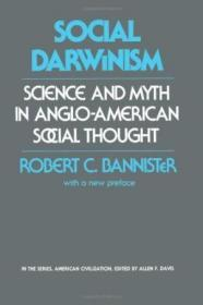 Social Darwinism: Science and Myth in Anglo-American Social Thought
