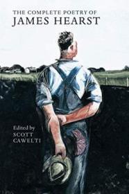The Complete Poetry Of James Hearst-詹姆斯·赫斯特诗歌全集