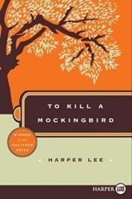 To Kill A Mocking Bird Large Print-杀死一只知更鸟大字